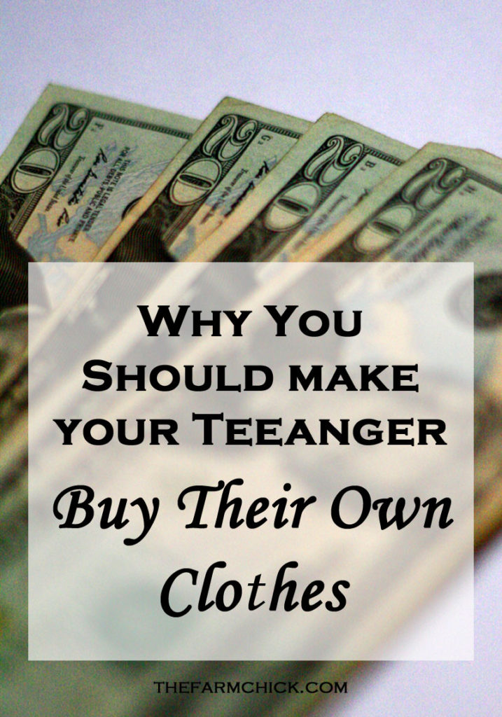 Why you should make your teenager buy their own clothes