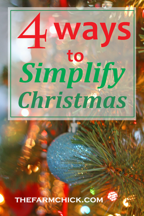 Wish you could simplify Christmas? Learn 4 ways to help you simplify the holidays!