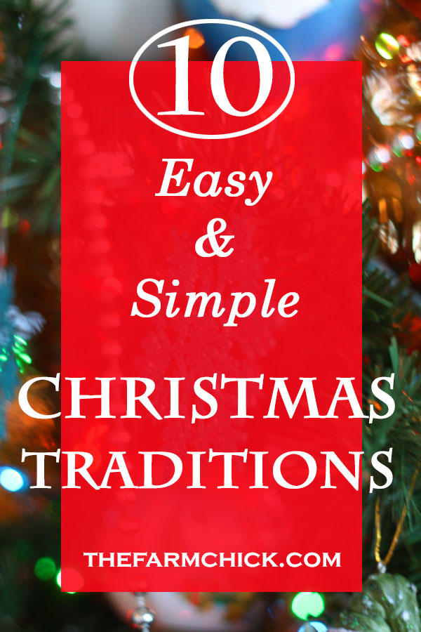 Here are some easy and simple Christmas traditions you can start with your own family this year!